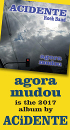 Agora Mudou is the Acidente's newest CD